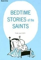 Bedtime Stories of the Saints (Book 1)
