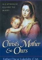 Christ's Mother & Ours