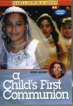 DVD - A Child's First Communion  CURRENTLY UNAVAILABLE!