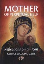 Mother of Perpetual Help- Reflections on an Icon