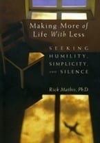 Making More of Life With Less