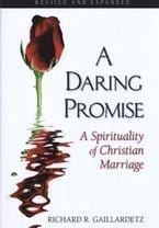 A Daring Promise - A Spirituality of Christian Marriage