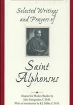 Selected Writings and Prayers of St. Alphonsus