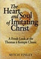 The Heart and Soul of Imitating Christ