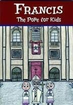 Francis the Pope for Kids