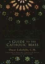 We Worship – A Guide To The Catholic Mass