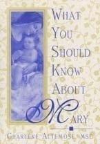 What You Should Know About Mary