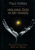 Holding God In My Hands