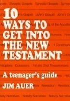 10 Ways To Get Into The New Testament
