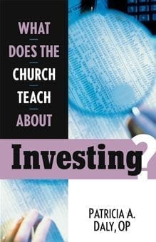 What Does the Church Teach About Investing?