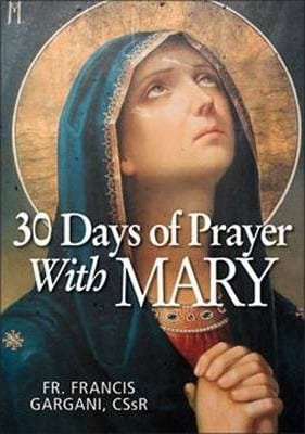 30 Days of Prayer with Mary