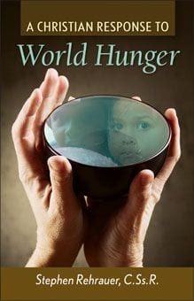 A Christian Response to World Hunger