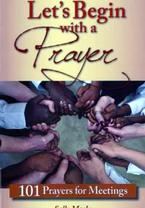 Let's Begin with a Prayer