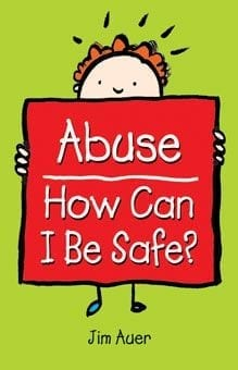 Abuse - How Can I Be Safe?