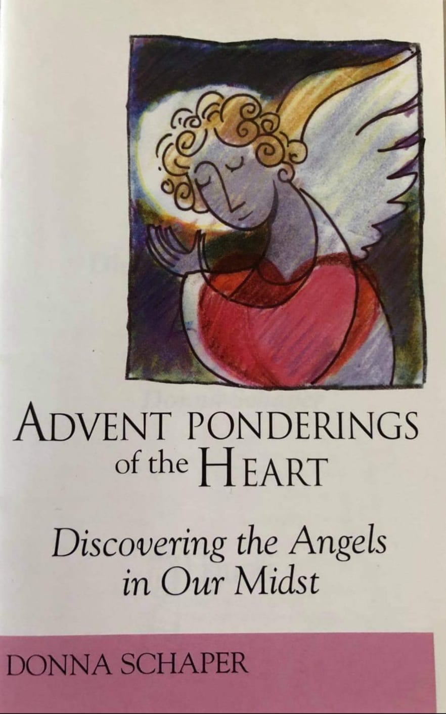 Advent Ponderings of the Heart: Discovering the Angels in Our Midst
