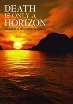 Death Is Only A Horizon