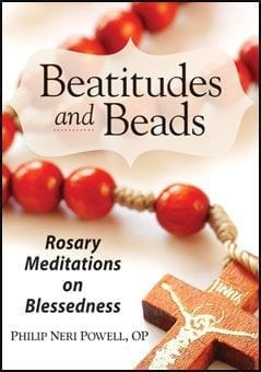 Beatitudes and Beads: Rosary Meditations on Blessedness