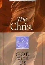 The Christ - God With Us