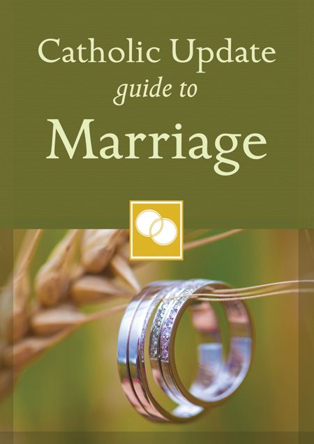 Catholic Update Guide to Marriage  -  LIMITED STOCK!