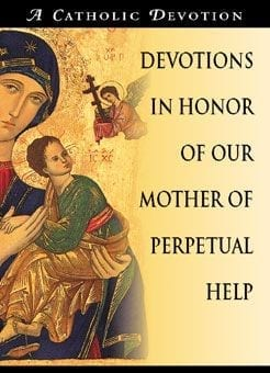 Devotions in Honor of Our Mother of Perpetual Help - OUT OF STOCK!