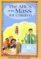 The ABC's of the Mass for Children
