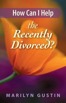 How Can I Help the Recently Divorced?