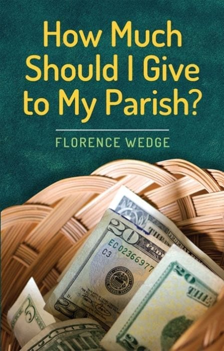 How Much Should I Give To My Parish?