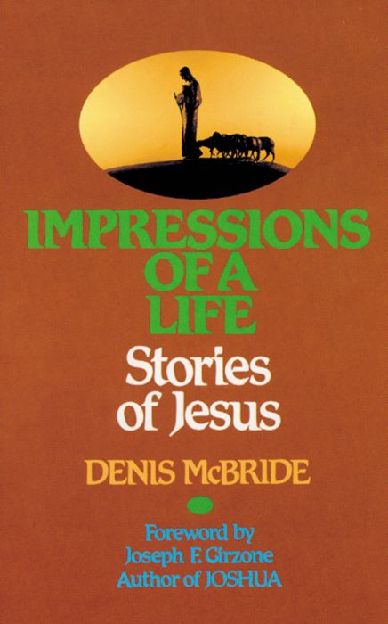 Impressions Of A Life - Stories Of Jesus (HARD COVER)