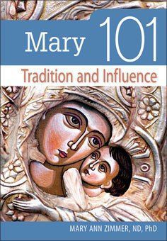 Mary 101 - Tradition and Influence