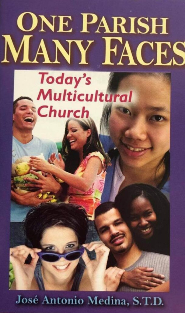 One Parish Many Faces - Today's Multicultural Church