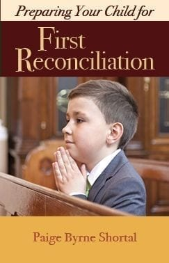 Preparing Your Child For First Reconciliation