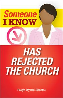 Someone I Know Has Rejected the Church