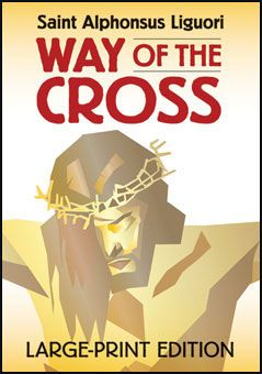 Way of the Cross - Large Print Edition