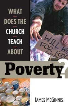 What Does the Church Teach About Poverty?