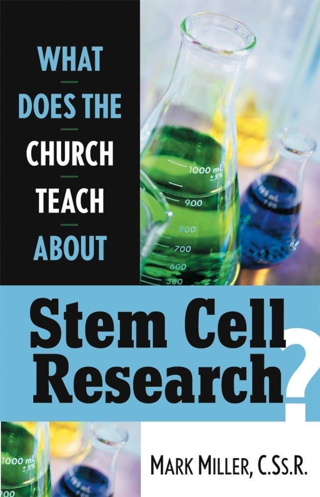 What Does the Church Teach About Stem Cell Research?