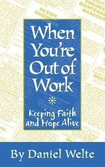 When You're Out of Work: Keeping the Faith
