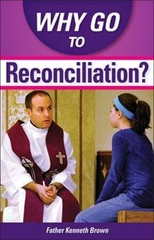Why Go To Reconciliation?