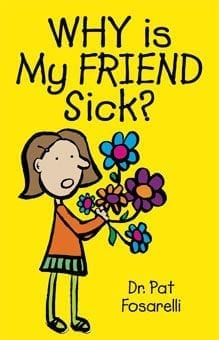 Why Is My Friend Sick?
